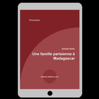 Couverture ebook Une famille parisienne à Madagascar