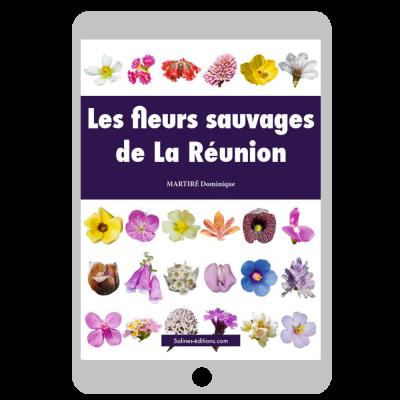 Couverture Les fleurs sauvages de La Réunion