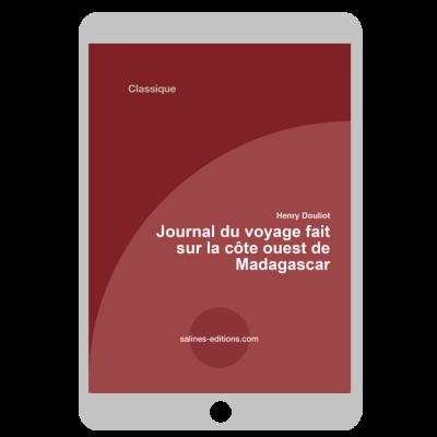 Couverture ebook Journal du voyage fait sur la côte ouest de Madagascar