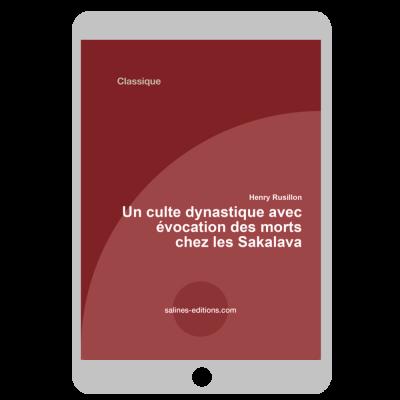 Couverture ebook Un culte dynastique avec évocation des morts chez les sakalaves de Madagascar. Le tromba